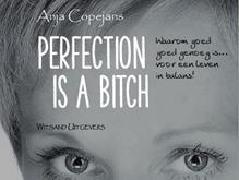 GEANNULEERD: Lezing Perfection is a bitch - Anja Copejans